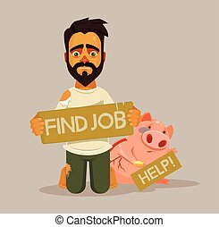 Unemployed homeless man character. Need job. Vector flat...