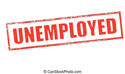 Stamp with word unemployed inside, vector illustration