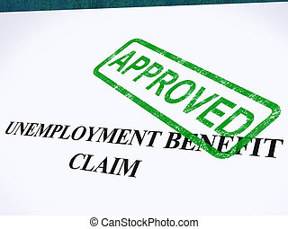 Unemployment Benefit Claim Approved Stamp Showing Social ...