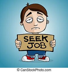 Unemployment - A man with placard for seek job