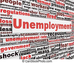 Unemployment message concept