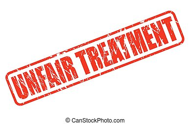 UNFAIR TREATMENT red stamp text