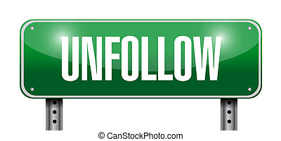 Unfollow sign illustration design over a white background