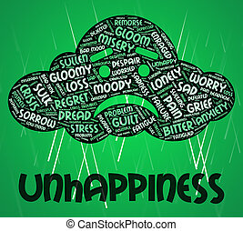 Unhappiness Word Indicates Grief Stricken And Dejected -...