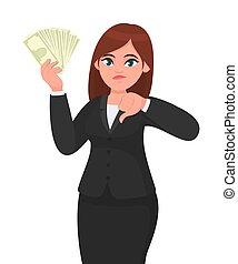 Unhappy business woman showing/holding bunch of money, cash, dollar, currency, banknotes in hand and gesturing, making thumbs down sign. Bad, no, negative, dislike, disagree concept in cartoon style.