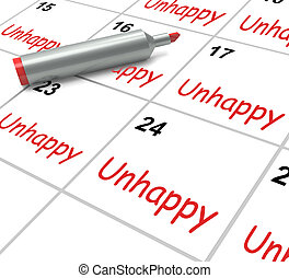 Unhappy Calendar Means Problems Stress Or Sadness