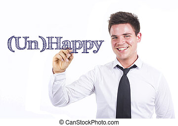 (Un)Happy - Young smiling businessman writing on transparent surface