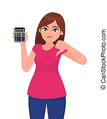 Unhappy young woman showing, holding calculator and gesturing thumbs down sign. Modern trendy girl making dislike, bad or negative, symbol. Female character illustration. Cartoon design in vector.