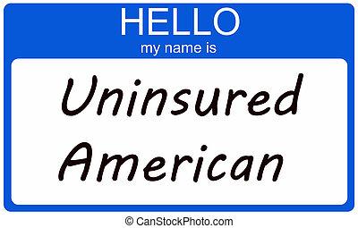 uninsured, amerikaan, hallo