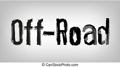 Off-Road hand drawn grunge lettering. Tire tracks words made from unique letters. Beautiful vector illustration. Editable graphic element in white and black colours.
