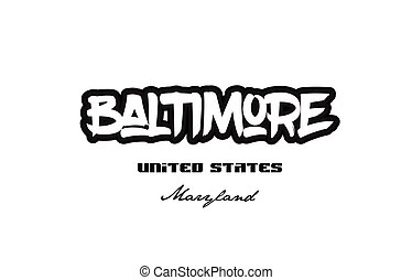 United States baltimore maryland city graffitti font typography design