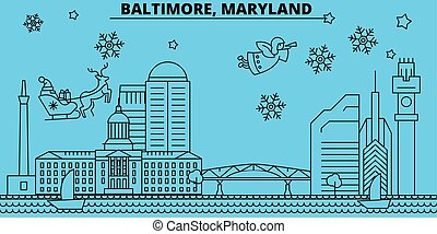 United States, Baltimore winter holidays skyline. Merry Christmas, Happy New Year decorated banner with Santa Claus.United States, Baltimore linear christmas city vector flat illustration