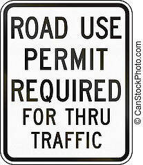 United States MUTCD emergency road sign - Permit required