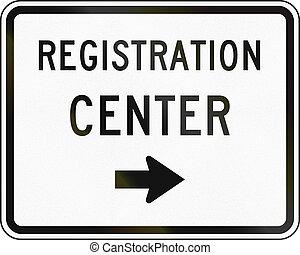 United States MUTCD emergency road sign - Registration center