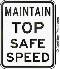 United States MUTCD emergency road sign - Safe speed