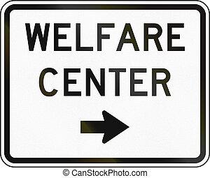 United States MUTCD emergency road sign - Welfare center