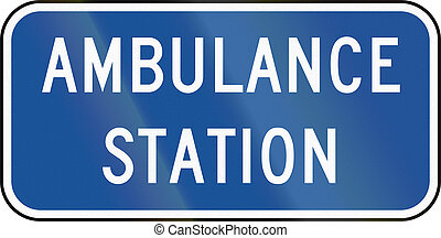 United States MUTCD road road sign - Ambulance station