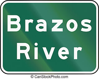 United States MUTCD road sign - Brazos river.