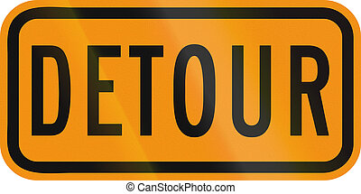 United States MUTCD road sign - Detour.