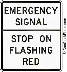 United States MUTCD road sign - Emergency signal