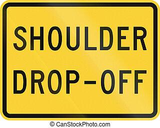 United States MUTCD road sign - Shoulder drop off.