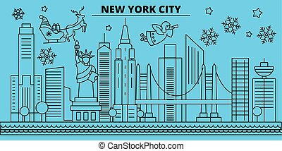 United States, New York City winter holidays skyline. Merry Christmas, Happy New Year decorated banner with Santa Claus. United States, New York City linear christmas city vector flat illustration