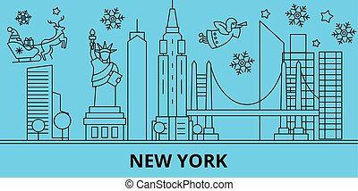 United States, New York winter holidays skyline. Merry Christmas, Happy New Year decorated banner with Santa Claus. United States, New York linear christmas city vector flat illustration