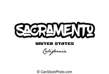 United States sacramento california city graffitti font typography design