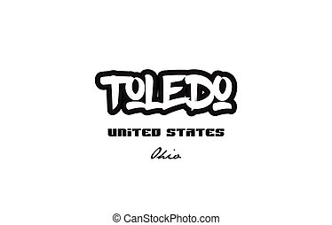 United States toledo ohio city graffitti font typography...