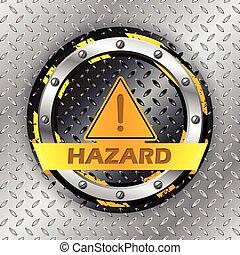 Universal warning sign on metallic plate
