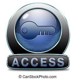 access - unlimited access all areas no restrictions VIP ...