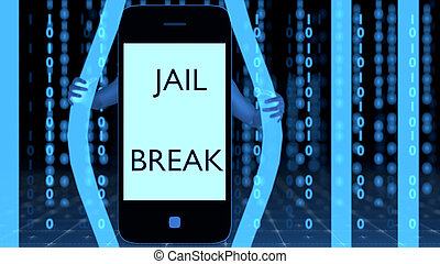 Phone breaking out of jail