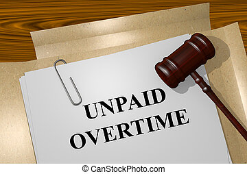 Render illustration of Unpaid Overtime title On Legal Documents