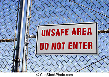 Unsafe Sign 2 - Do not go inside this area!