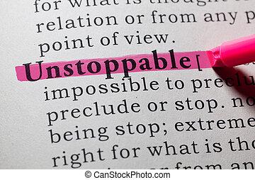 unstoppable, definición