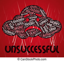 Unsuccessful Word Represents Foiled Text And Vain -...