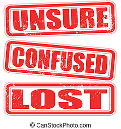 unsure confused lost grunge stamp with on vector illustration