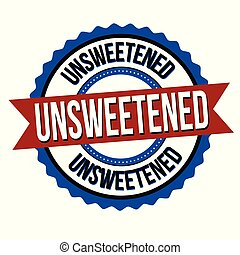Unsweetened label or sticker