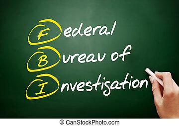 untersuchung, fbi, föderativ, büro, akronym, -