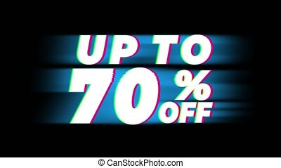 Up To 70 Percent Off Text Glitch Effect Promotion Advertisement Loop Background. Price Tag, Sale, Discounts, Deals, Special Offers, Green Screen and Alpha Matte