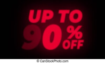 Up To 90 Percent Off Text Blinking Flickering Neon Red Sign Promotional Loop Background. Sale, Discounts, Deals, Special Offers. Green Screen and Alpha Matte