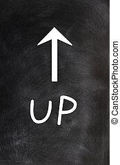 Up - word written on a blackboard with an arrow