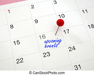 Upcoming events. - Upcoming events written on calendar with ...