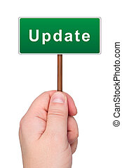 Update a road sign in hand. - Update road sign in hand on...