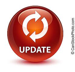 Update glassy brown round button