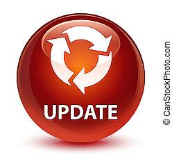 Update (refresh icon) glassy brown round button