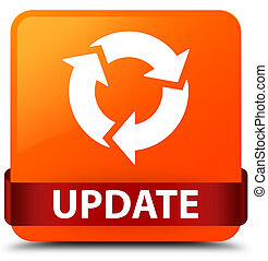 Update (refresh icon) orange square button red ribbon in middle