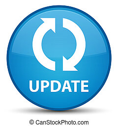 Update special cyan blue round button - Update isolated on...