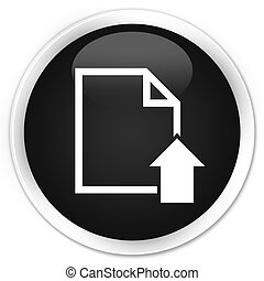 Upload document icon black glossy round button