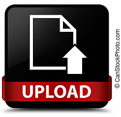 Upload (document icon) black square button red ribbon in middle